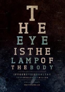 Matthew 6:22 is rendered as an eye chart.